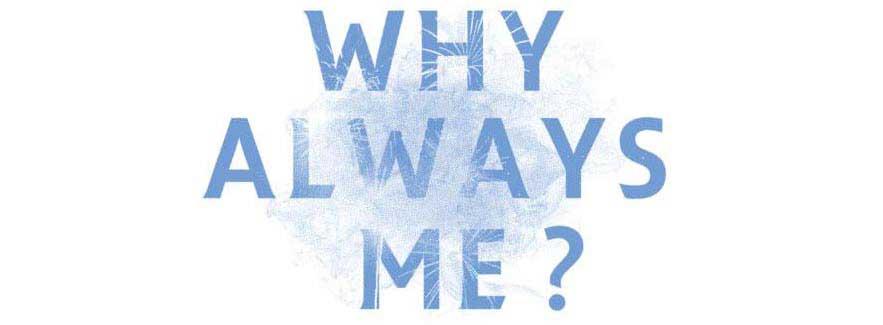 Mengapa saya? Mengapa tidak?