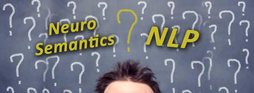 Untuk Apa Neuro Semantics (NS) – NLP Diciptakan?